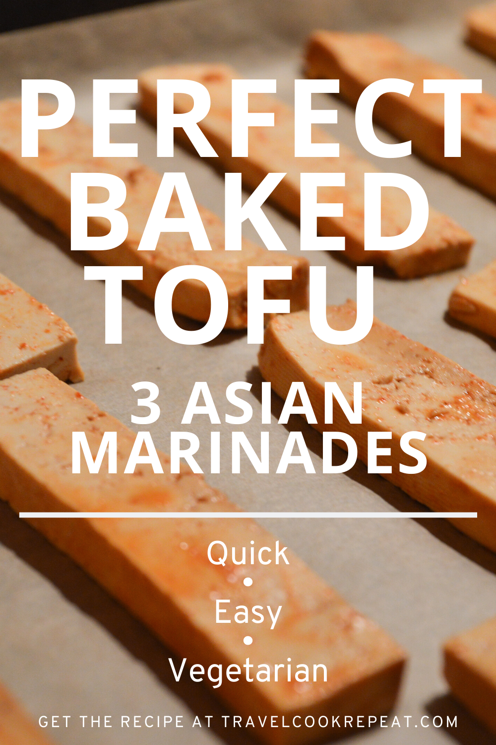 Asian Baked Tofu: Our Easy Method Plus 3 Recipes