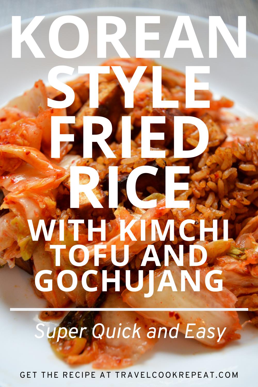 Gochujang Fried Rice with Kimchi and Tofu