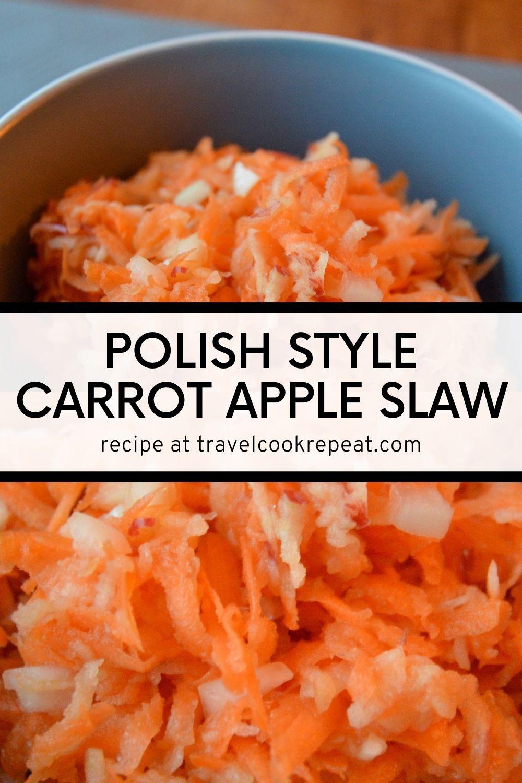 Carrot Apple Slaw - Our Take on a Polish Salad