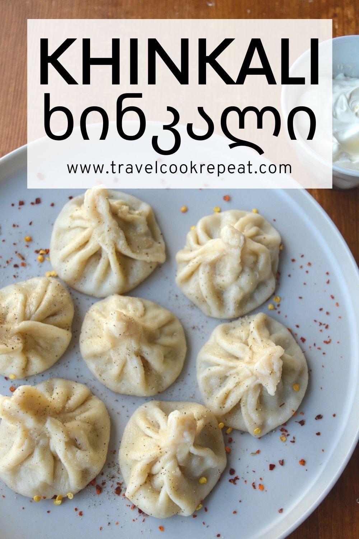 Khinkali (ხინკალი) - Georgian Dumplings