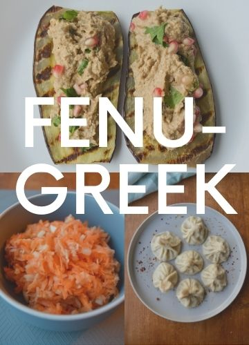 3 pictures of recipes with fenugreek; text overlay: fenugreek