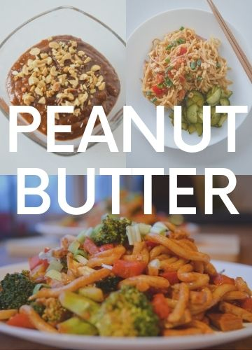 3 pictures of recipes with peanut butter; text overlay: peanut butter